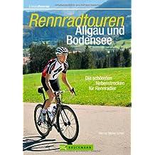 Rennradtouren Allgäu u. Bodensee: Die schönsten Nebenstrecken für Rennradler