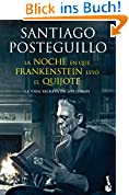 La noche en que Frankenstein leyó el Quijote (Diversos, Band 1)