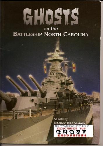 Preisvergleich Produktbild Ghosts on the Battleship USS North Carolina Movie by Danny Bradshaw by Stan Atamanchuk