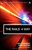 The Rails 4 Way (Addison-Wesley Professional Ruby): Written by Obie Fernandez, 2014 Edition, (3rd Edition) Publisher: Addison Wesley [Paperback]