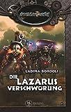 Die Lazarus Verschwörung: SteamPunk 6 von Ladina Bordoli