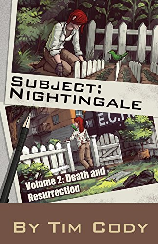 Subject Nightingale, Volume 2: Death and Resurrection