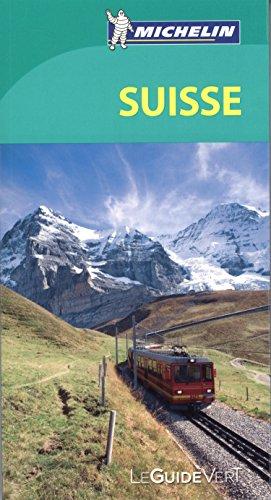 Guide Vert Suisse Michelin par Collectif Michelin