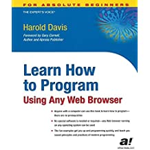Learn How to Program Using Any Web Browser (For the Absolute Beginner)