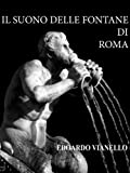 IL SUONO DELLE FONTANE DI ROMA