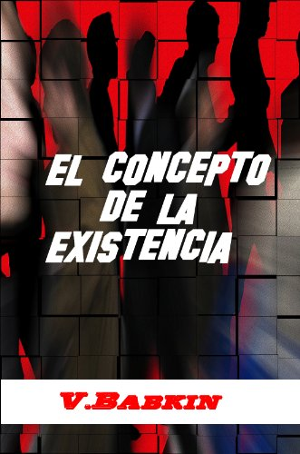 El Concepto de la Existencia por Viktor Babkin