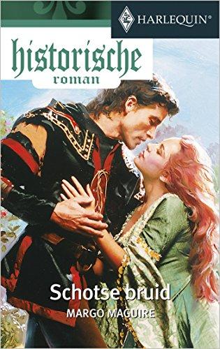 Schotse bruid (Historische Roman Book 36) (Dutch Edition)