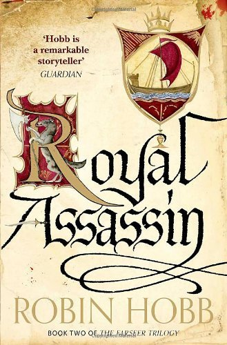 Royal Assassin (The Farseer Trilogy, Book 2) (Farseer Trilogy 2) by Hobb, Robin (2014) Paperback
