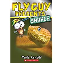 Fly Guy Presents: Snakes (Scholastic Reader, Level 2) by Tedd Arnold (2016-01-05)