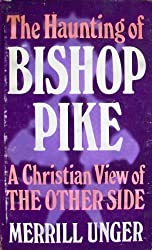 The Haunting of Bishop Pike