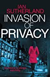 Invasion of Privacy by Ian Sutherland