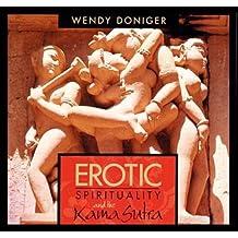 Erotic Spirituality and the Kamasutra