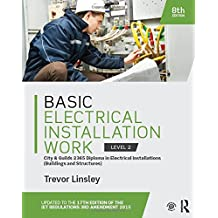 Basic Electrical Installation Work 2365 Edition, 8th ed