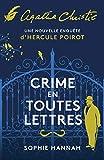 Crime en toutes lettres - Une nouvelle enquête d'Hercule Poirot
