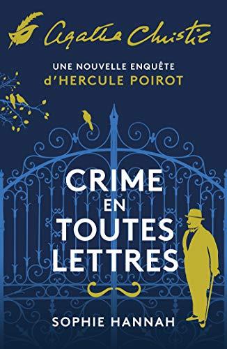 Crime en toutes lettres: Une nouvelle enquête d'Hercule Poirot