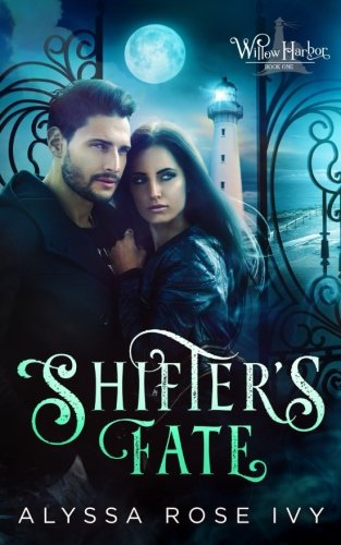 Shifter's Fate: Volume 1 (Willow Harbor)