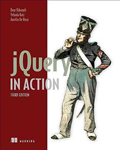 [(jQuery in Action)] [By (author) Bear Bibeault ] published on (September, 2015)