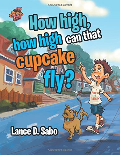 How high,how high can that cupcake fly?