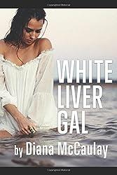 White Liver Gal