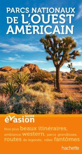Guide Evasion Parcs de l'Ouest américain