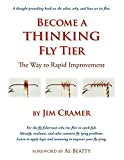 Image de Become a Thinking Fly Tier: The Way to Rapid Improvement