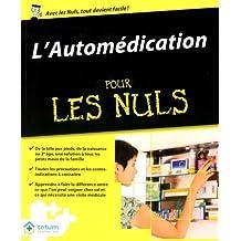 AUTOMEDICATION POUR LES NULS