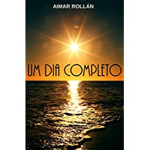 Um dia completo (Portuguese Edition)