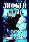 Ahogur, tome 2 : Etraïs par Fadda