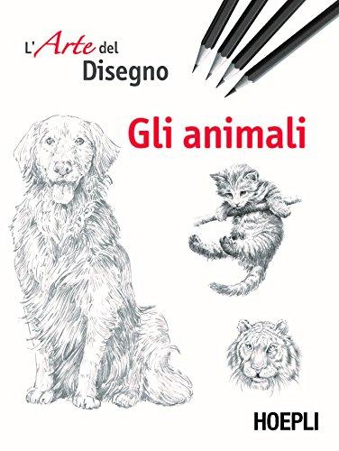 L'arte del disegno. Gli animali