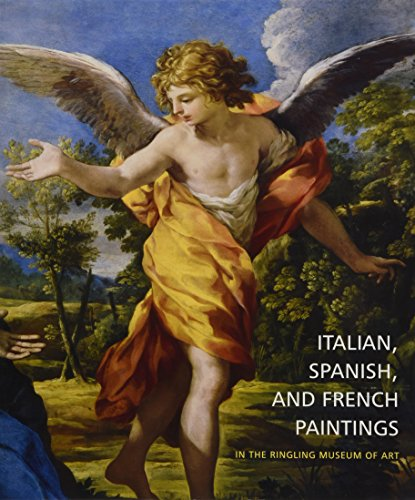 Italian, Spanish, and French Paintings in the Ringling Museum of Art por Virginia Brilliant