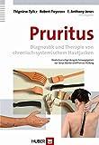Pruritus. Diagnostik und Therapie von chronisch-systemischem Hautjucken
