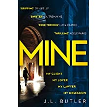 Mine: The page-turning thriller of 2019 - gripping and dark with a breathtaking twist