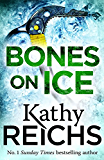 Bones on Ice: A Temperance Brennan Short Story