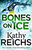 Bones On Ice by Kathy Reichs front cover
