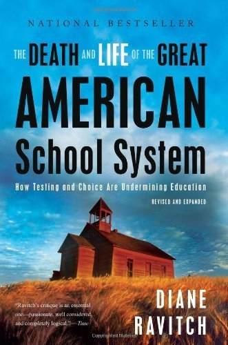 Death and Life of the Great American School System by Ravitch, Diane (2011) Paperback