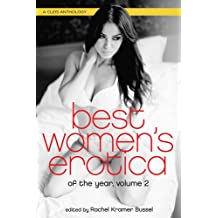 Best Women's Erotica of the Year, Volume 2: A Cleis Anthology