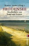 Hiddensee Geschichten: Geschichten von Land und Leuten (0)