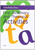First Dictionary and Thesaurus Activites: Key Stage 1, Age 6+