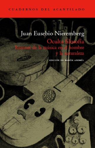 Oculta filosofía (Cuadernos del Acantilado) por Juan Eusebio Nieremberg