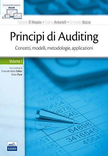 Principi di Auditing. Concetti, modelli, metodologie, applicazioni. Con Contenuto digitale (fornito elettronicamente): 1