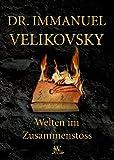 Welten im Zusammenstoss - Immanuel Velikovsky