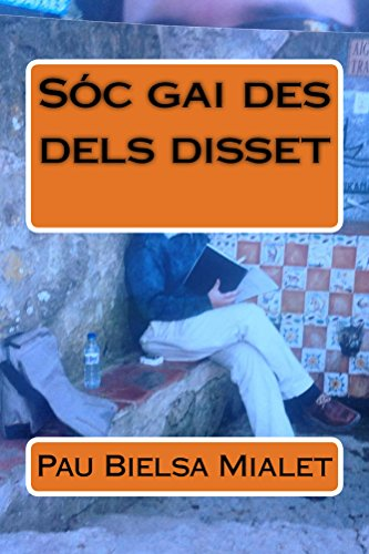 Sóc gai des dels disset (Catalan Edition) por Pau Bielsa