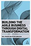Building the Agile Business through Digital Transformation: Best Practice Toolkit for Planning, Negotiating and Managing a Contract