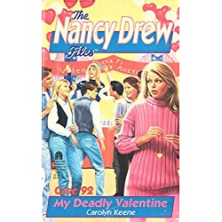My Deadly Valentine (Nancy Drew Files Book 92)
