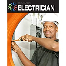 Electrician (21st Century Skills Library: Cool Careers)