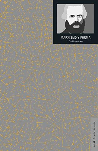 Marxismo y forma : teorías dialécticas en la bibliografía del siglo XX por Fredric Jameson