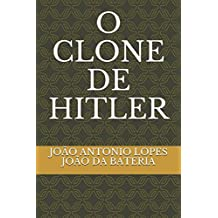 O CLONE DE HITLER