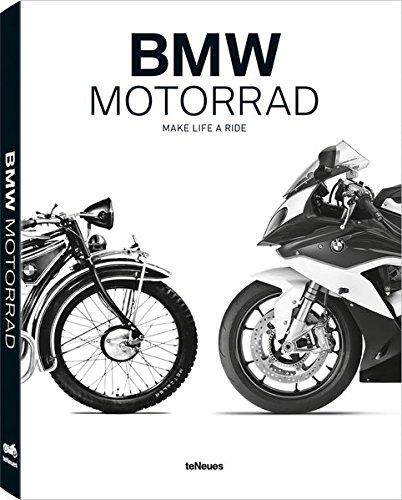 BMW Motorrad : Make Life a Ride par teNeues