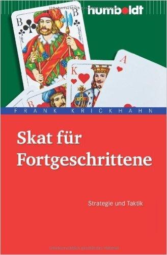 Skat fŸr Fortgeschrittene. Strategie und Taktik: Strategie & Taktik ( 28. Juli 2010 )
