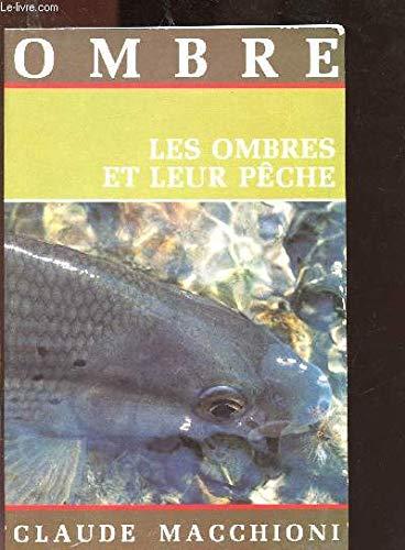Les Ombres et leur pêche par Claude Macchioni